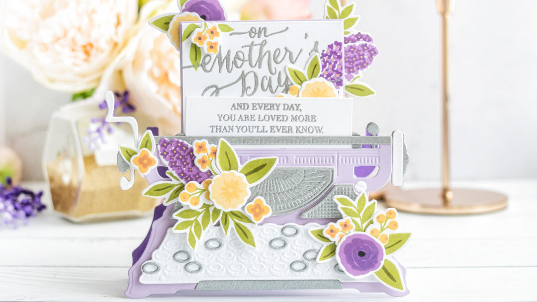 Spellbinders | Dimensional Typewriter Mother's Day Card. April 2020 Amazing Paper Grace Die of the Month Club. Video tutorial by Yana Smakula #Spellbinders #NeverStopMaking #Diecutting #SpellbindersClubKits #AmazingPaperGraceDieOfTheMonth