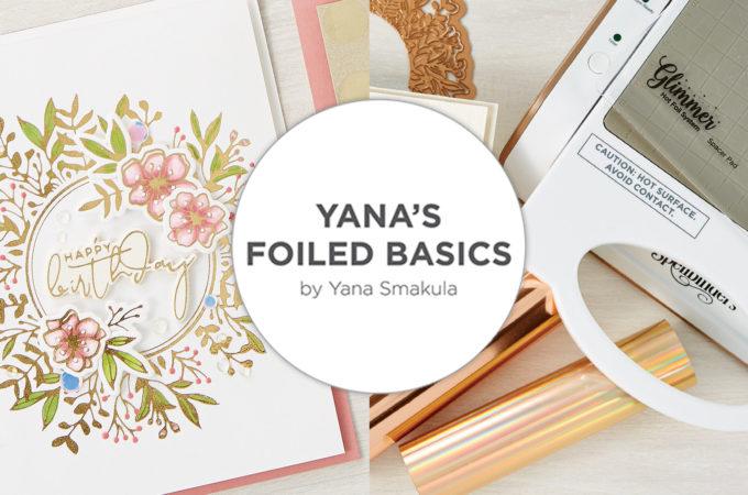 Spellbinders Foiled Basics Collection by Yana Smakula - Inspiration Roundup #Spellbinders #GlimmerHotFoilSystem #HotFoilStamping #HotFoiling #Cardmaking