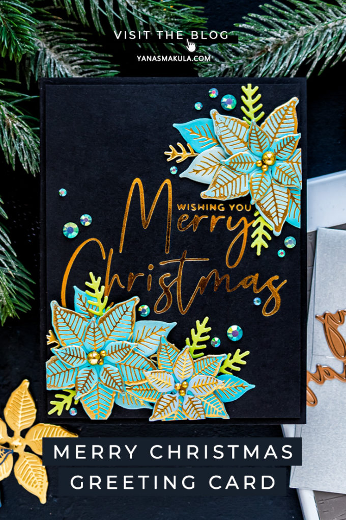 Spellbinders | Foiled Merry Christmas card by Yana Smakula featuring GLP-204 Stylish Script Merry Christmas and GLP-196 Glimmer Poinsettia Glimmer Hot Foil #Spellbinders #NeverStopMaking #Christmascard #GlimmerHotFoilSystem