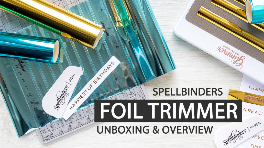 Spellbinders | Quick Trimmer - Foil Trimmer. Unboxing Video & Overview