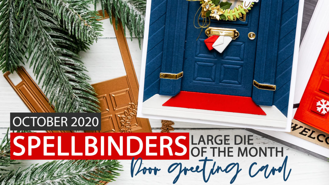 Spellbinders | Front Door Handmade Christmas Greeting Card with October 2020 Large Die of the Month #SpellbindersClubKits #DieCutting #Cardmaking