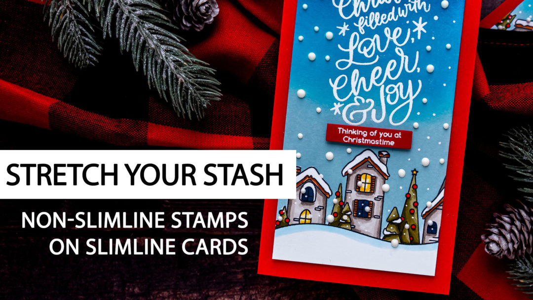 Simon Says Stamp | Stretching Your Stash - Slimline Christmas Card with non-Slimline Products. Video tutorial by Yana Smakula