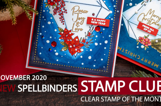Spellbinders | Clear Stamp Of The Month Club Launch November 2020 Christmas Gem. Video tutorial - Christmas Greeting Cards