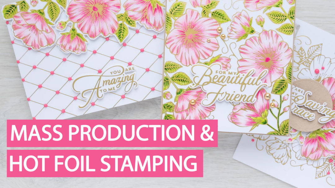 Tips for Mass Production with Hot Foil Stamping Technique - For My Beautiful Friend Handmade Greeting Card by Yana Smakula