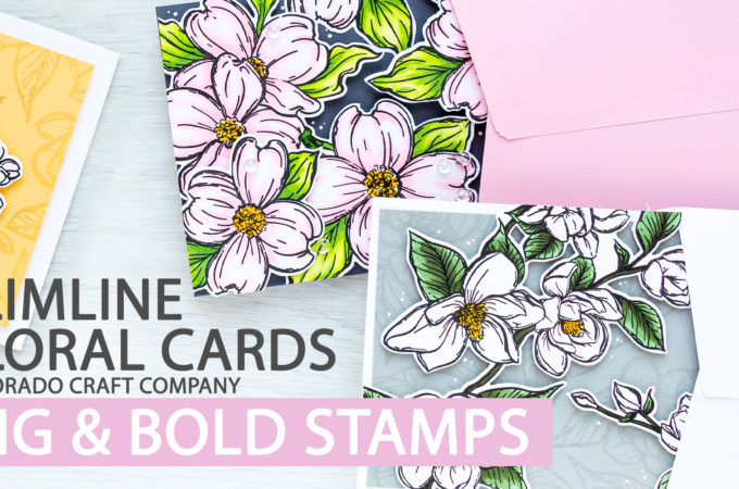 Colorado Craft Company | Slimline Floral Cards | Video + Giveaway