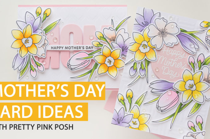Mother's Day Card Ideas | Video | Blog Hop + Giveaway