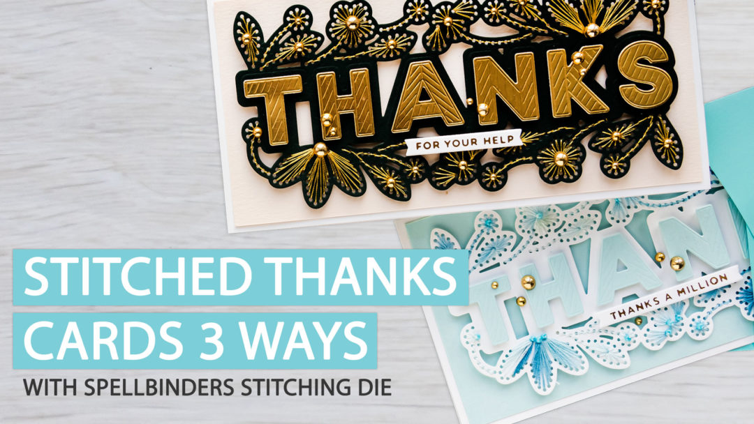 Stitched Thanks Cards 2 Ways | Video